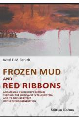 Frozen Mud and Red Ribbons Avital E. M. Baruch יהודי מיהלני דורהוי